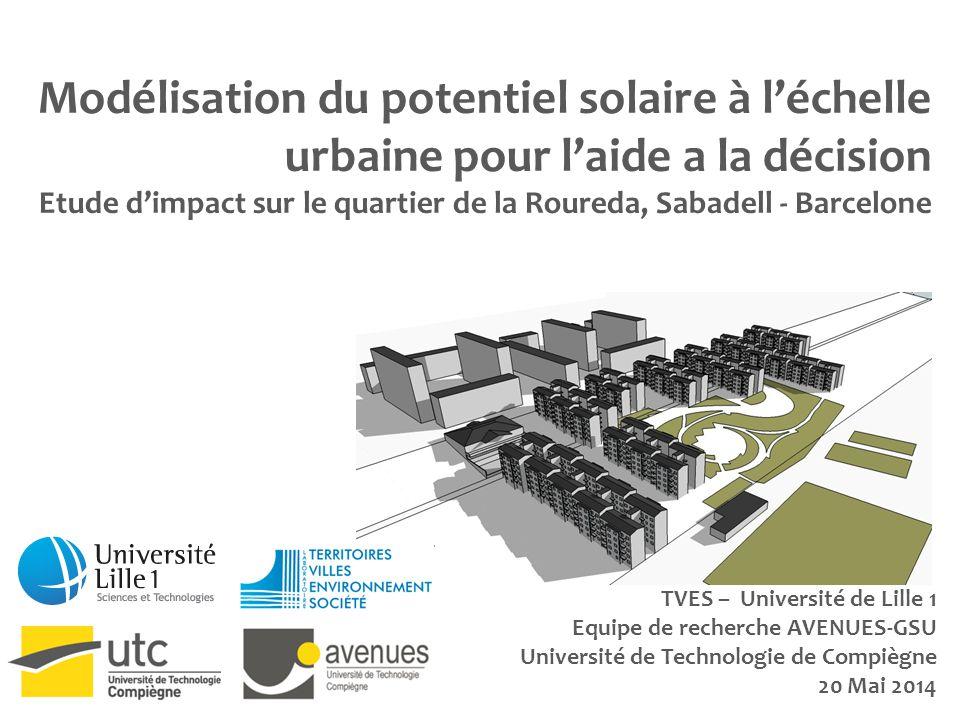 Modélisation du potentiel solaire à l'échelle urbaine pour l'aide a la décision Etude d'impact sur le quartier de la Roureda, Sabadell - Barcelone TVE