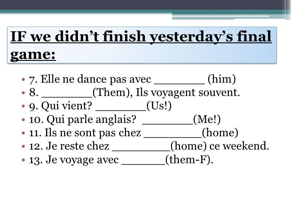 French 1 1.Notes due Pg.19-20 for 100% 2.Notes from yesterday for 50—(pg.