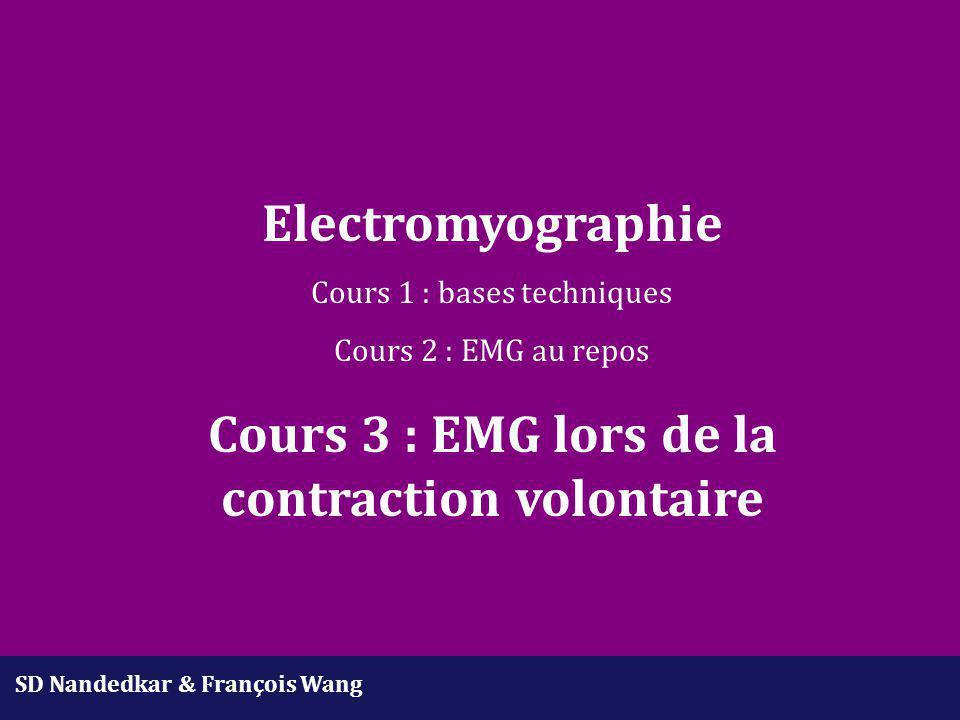 Recrutement -biceps -normal - 10 ms/D -200 V/D -2 PUM -IR = 80 ms -FR = 12,5 Hz -RR : non mesurable -biceps -neuropathie - 10 ms/D -500 V/D -2 PUM -IR = 50 ms -FR = 20 Hz -RR = 10 -myokymie -biceps -myopathie - 10 ms/D -100 V/D -4 PUM -PUM fins -fréquence de décharge < 10 Hz