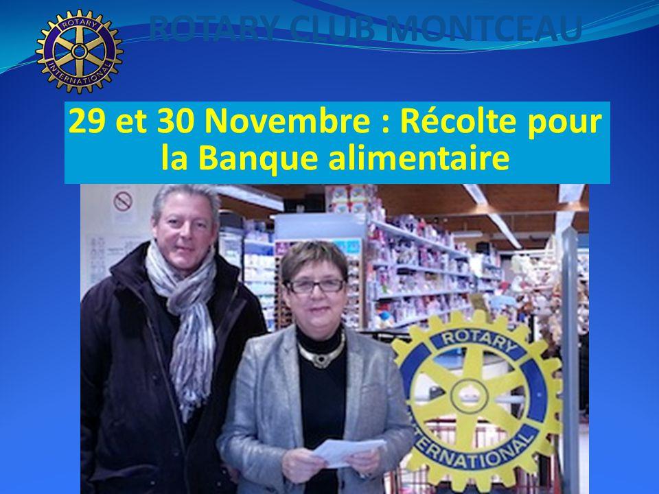 ROTARY CLUB MONTCEAU 29 et 30 Novembre : Récolte pour la Banque alimentaire