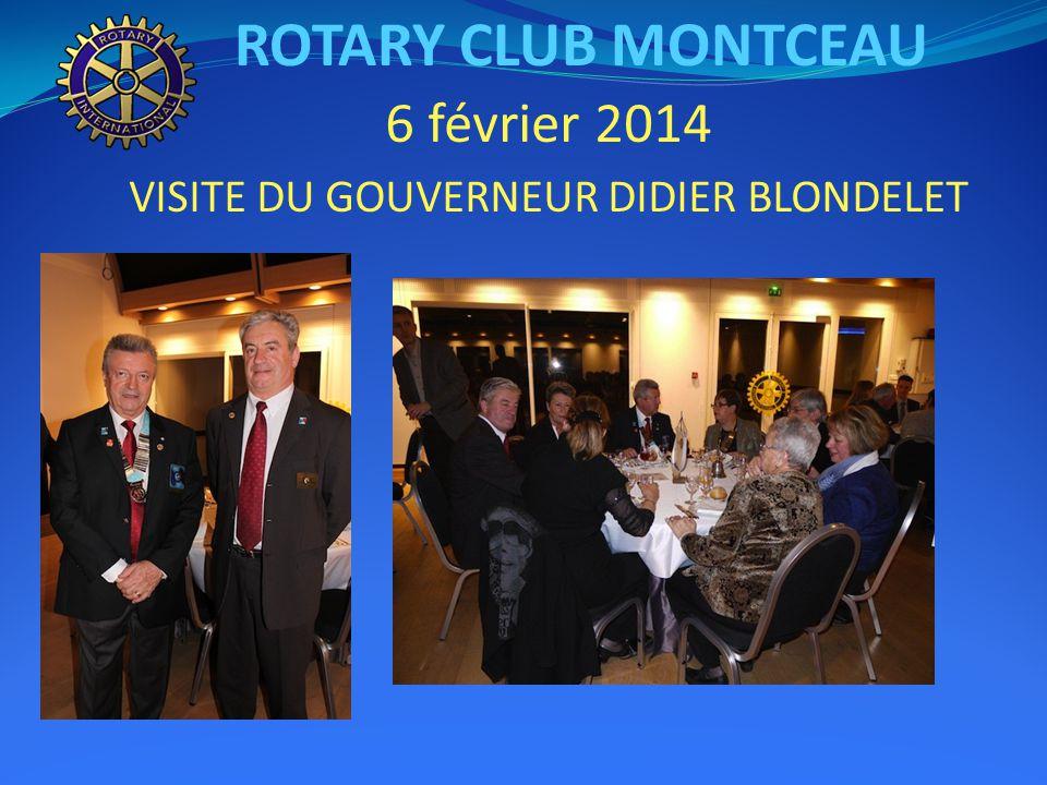 ROTARY CLUB MONTCEAU 6 février 2014 VISITE DU GOUVERNEUR DIDIER BLONDELET