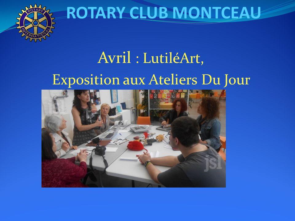 ROTARY CLUB MONTCEAU Mars : Semaine de la communication du Rotary
