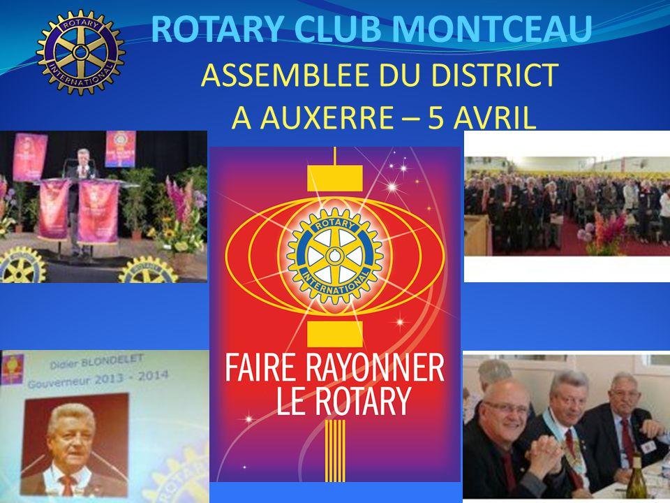 ROTARY CLUB MONTCEAU ASSEMBLEE DU DISTRICT A AUXERRE – 5 AVRIL