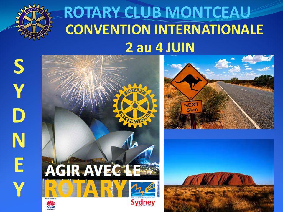 ROTARY CLUB MONTCEAU SYDNEY SYDNEY CONVENTION INTERNATIONALE 2 au 4 JUIN