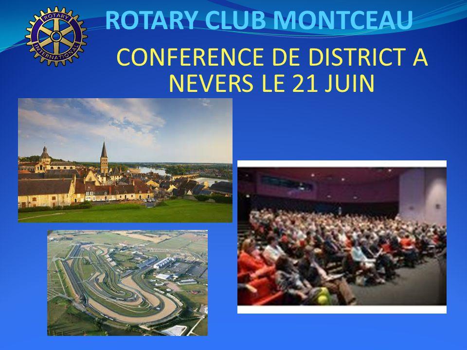 ROTARY CLUB MONTCEAU CONFERENCE DE DISTRICT A NEVERS LE 21 JUIN