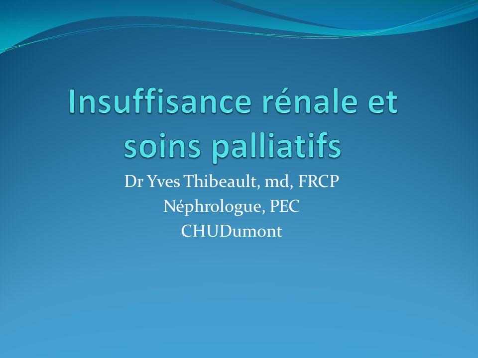 Dr Yves Thibeault, md, FRCP Néphrologue, PEC CHUDumont