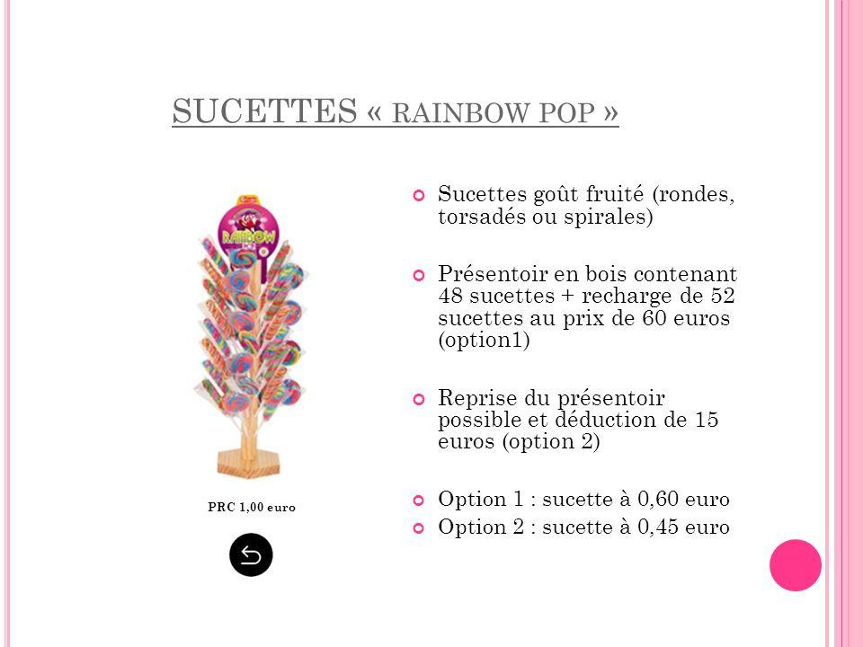 SUCETTES « RAINBOW POP » Sucettes goût fruité (rondes, torsadés ou spirales) Présentoir en bois contenant 48 sucettes + recharge de 52 sucettes au pri