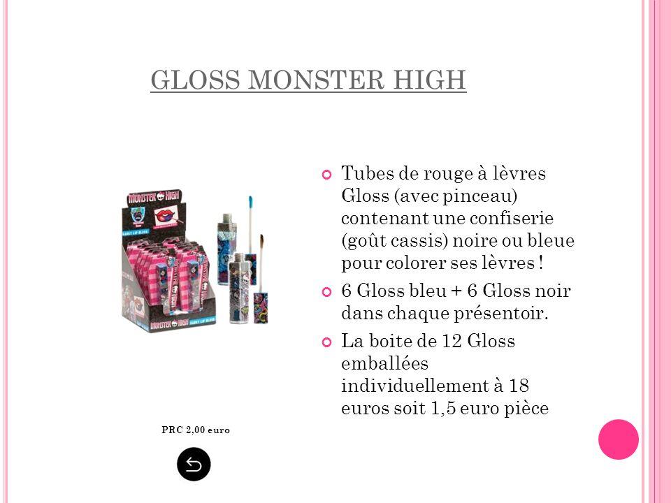 GLOSS MONSTER HIGH Tubes de rouge à lèvres Gloss (avec pinceau) contenant une confiserie (goût cassis) noire ou bleue pour colorer ses lèvres ! 6 Glos