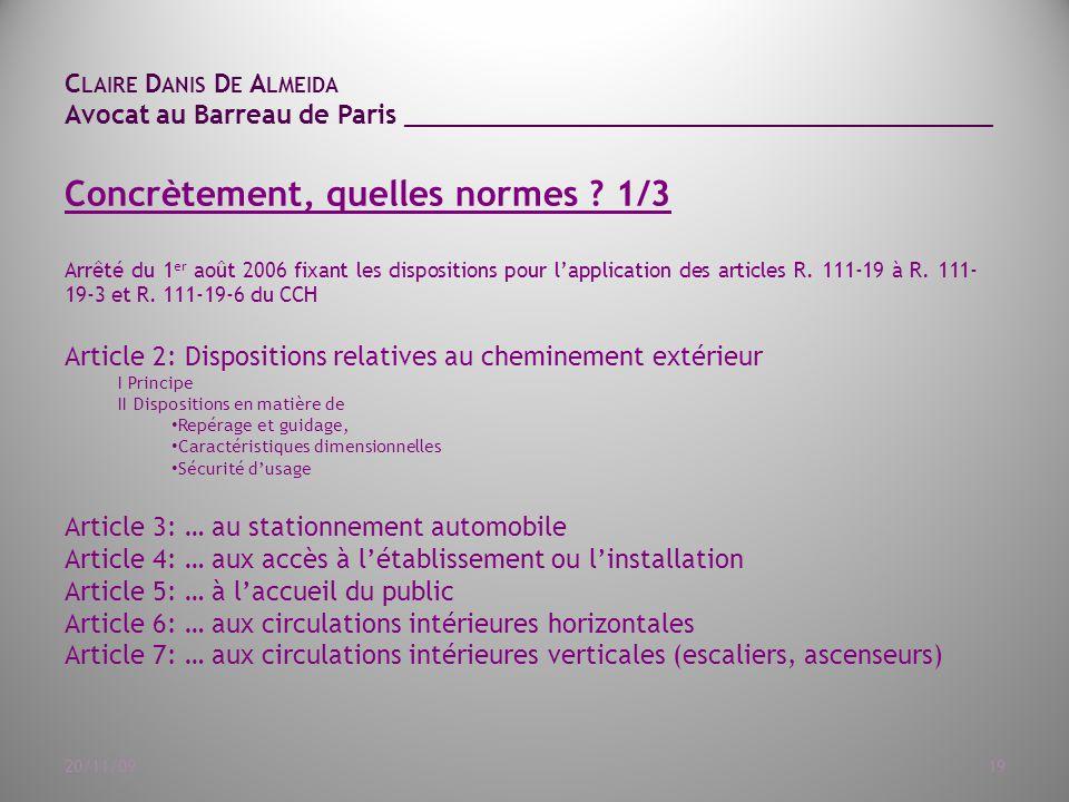 C LAIRE D ANIS D E A LMEIDA Avocat au Barreau de Paris ______________________________________ 20/11/0919 Concrètement, quelles normes .