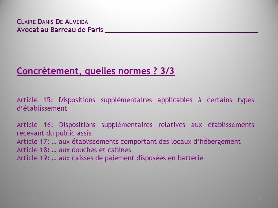 C LAIRE D ANIS D E A LMEIDA Avocat au Barreau de Paris ______________________________________ 20/11/0921 Concrètement, quelles normes .