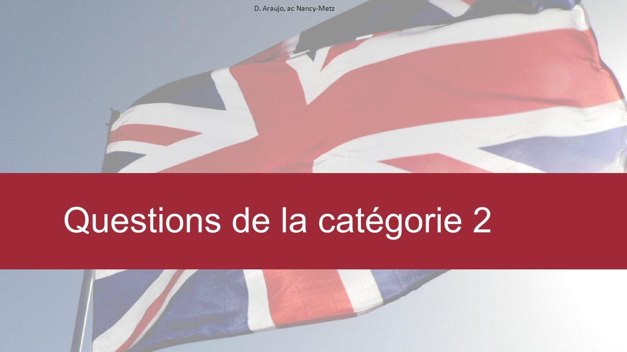 D. Araujo, ac Nancy-Metz Questions de la catégorie 2