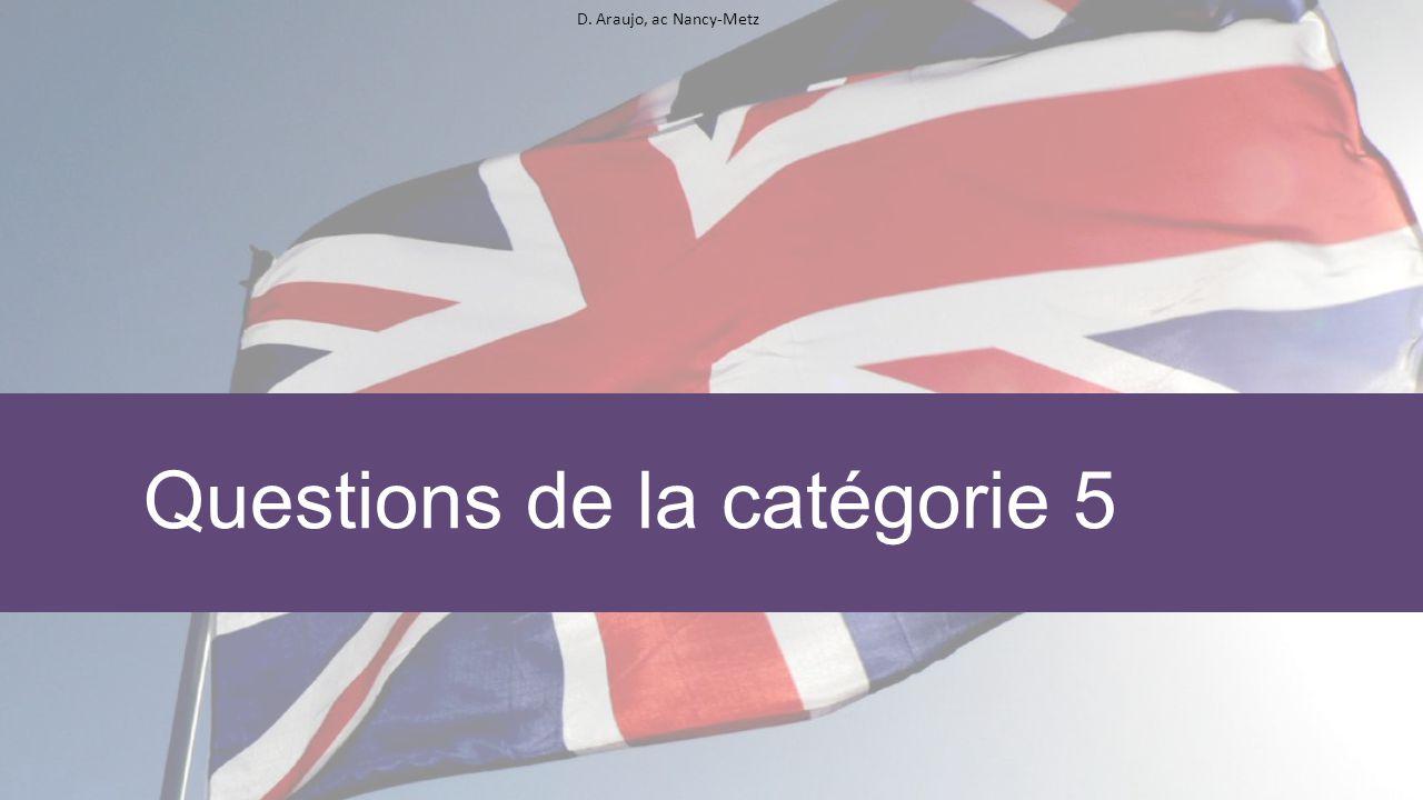 D. Araujo, ac Nancy-Metz Questions de la catégorie 5