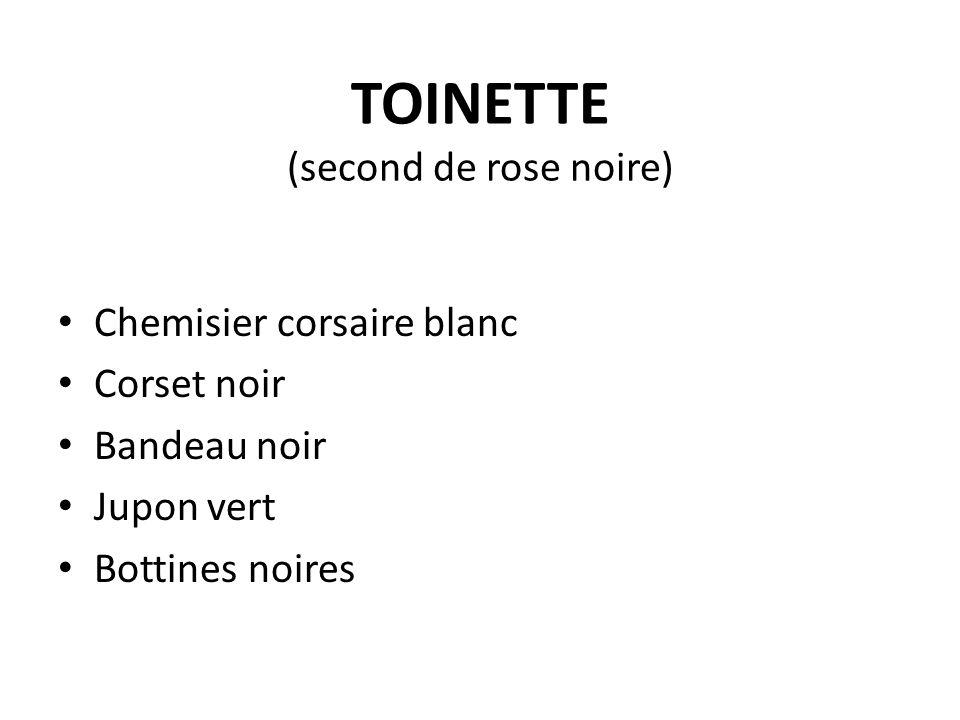 TOINETTE (second de rose noire) Chemisier corsaire blanc Corset noir Bandeau noir Jupon vert Bottines noires