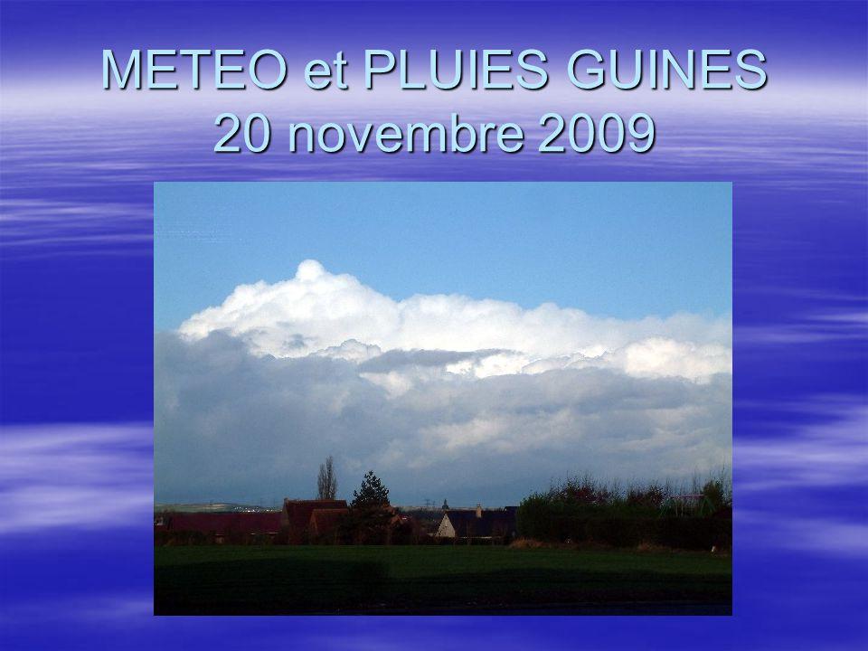 GUINES NOVEMBRE 20092 Origine météorologique des pluies du 20 novembre 2009  La vue satellite à gauche est prise le 19 novembre et celle de droite est prise le 20 novembre.