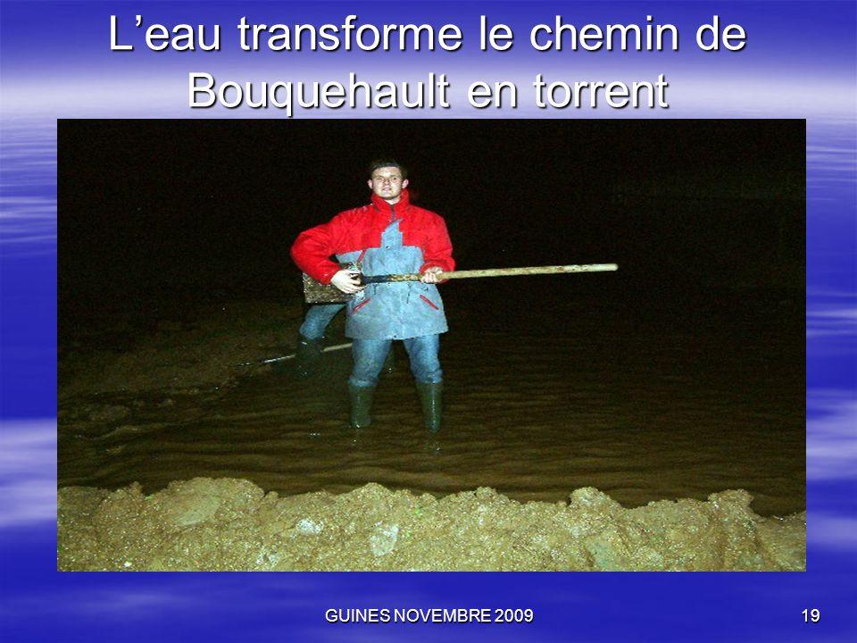 GUINES NOVEMBRE 200919 L'eau transforme le chemin de Bouquehault en torrent