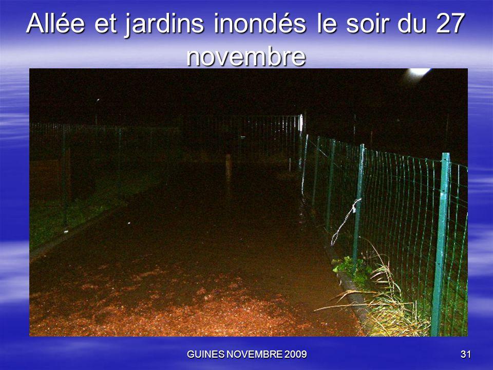 GUINES NOVEMBRE 200931 Allée et jardins inondés le soir du 27 novembre