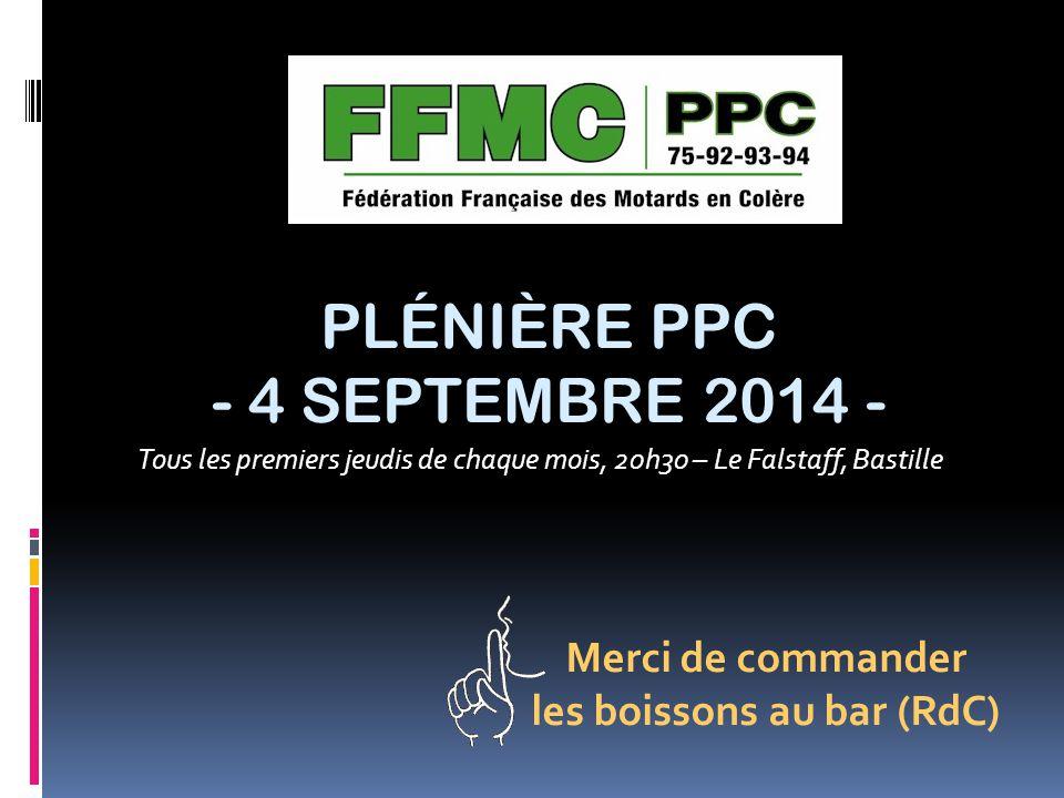 Tous les premiers jeudis de chaque mois, 20h30 – Le Falstaff, Bastille PLÉNIÈRE PPC - 4 SEPTEMBRE 2014 - Merci de commander les boissons au bar (RdC)