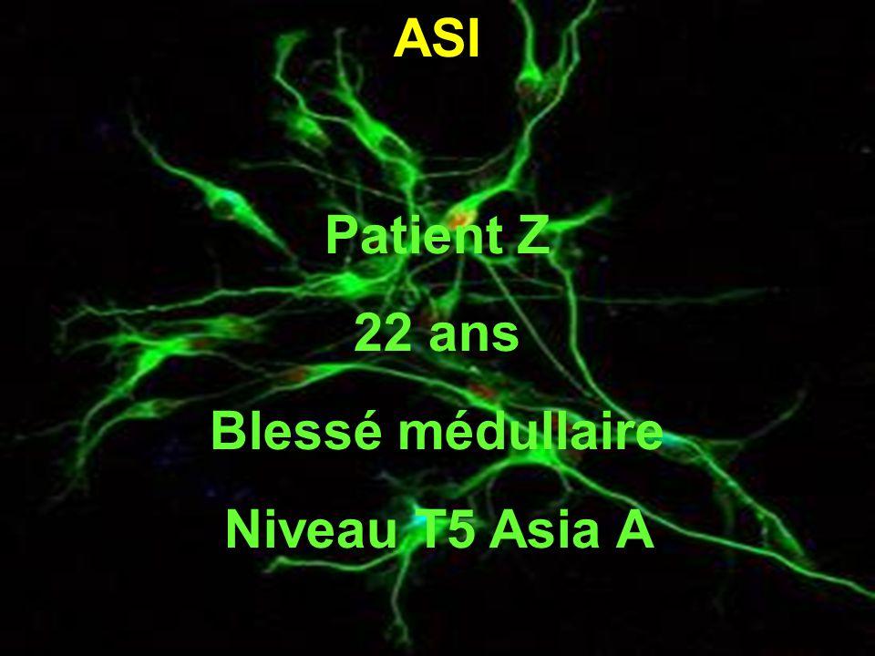 ASI Patient Z 22 ans Blessé médullaire Niveau T5 Asia A