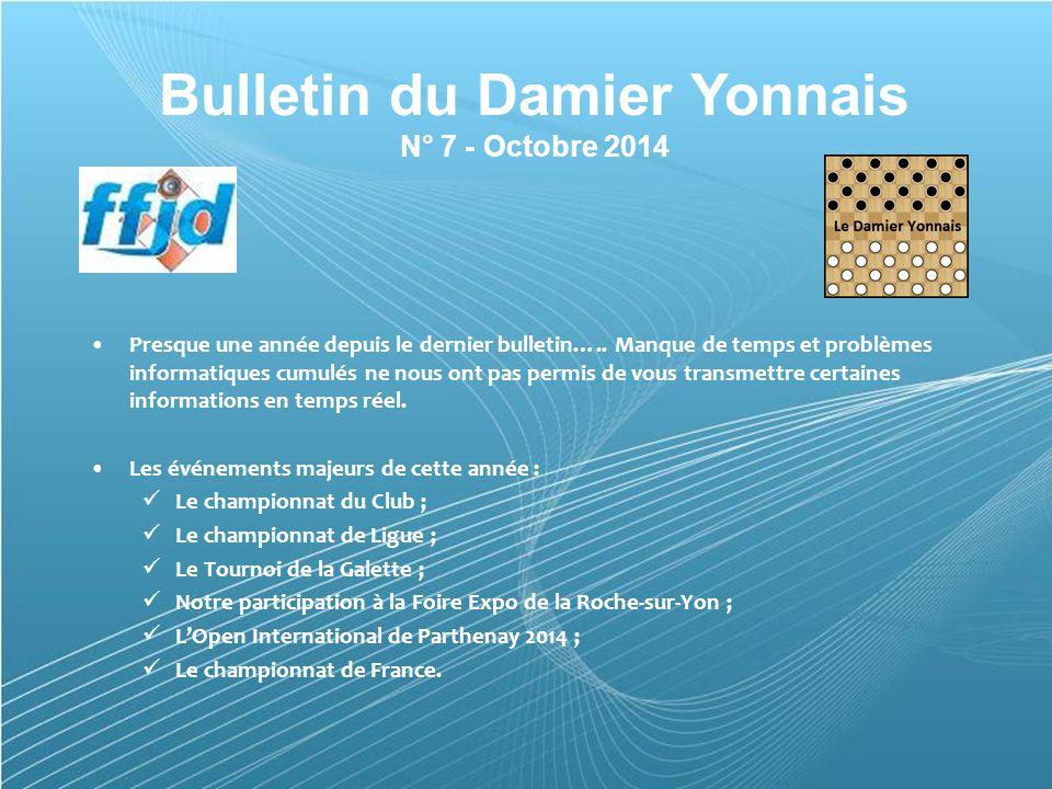 Powerpoint Templates Page 1 Powerpoint Templates Bulletin du Damier Yonnais N° 7 - Octobre 2014 Presque une année depuis le dernier bulletin…..