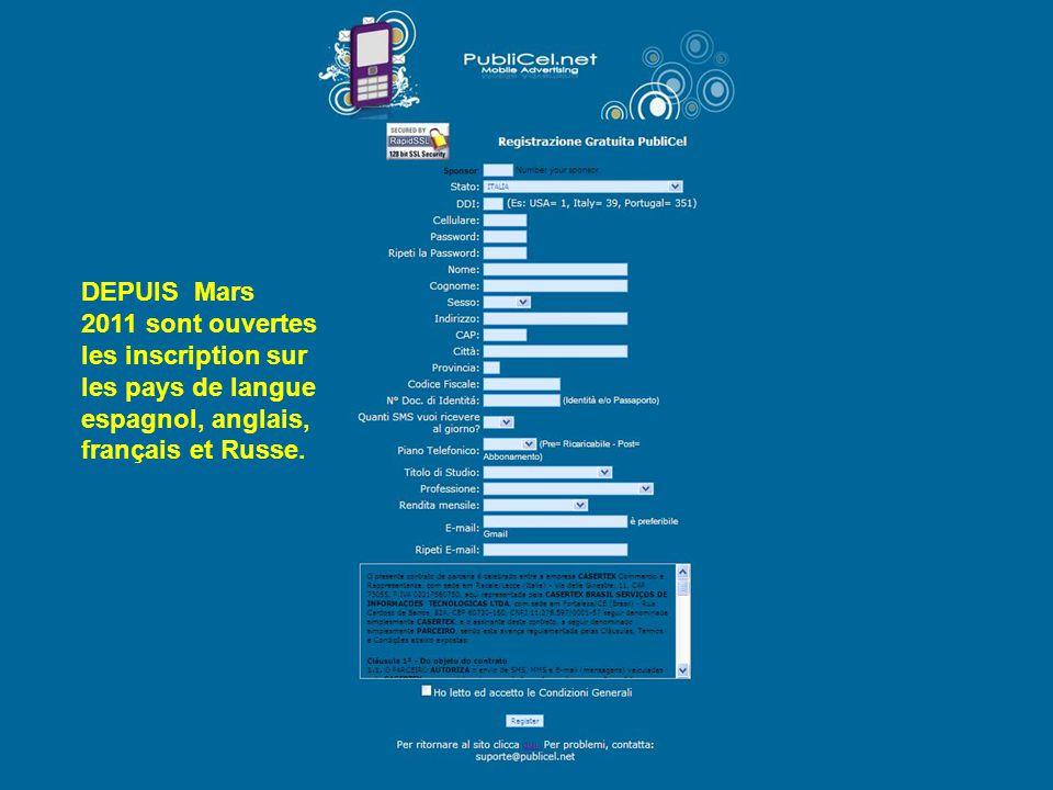 DEPUIS Mars 2011 sont ouvertes les inscription sur les pays de langue espagnol, anglais, français et Russe.