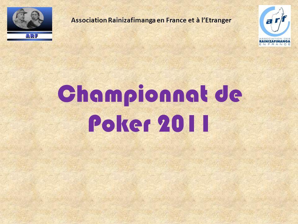 Association Rainizafimanga en France et à l'Etranger Championnat de Poker 2011