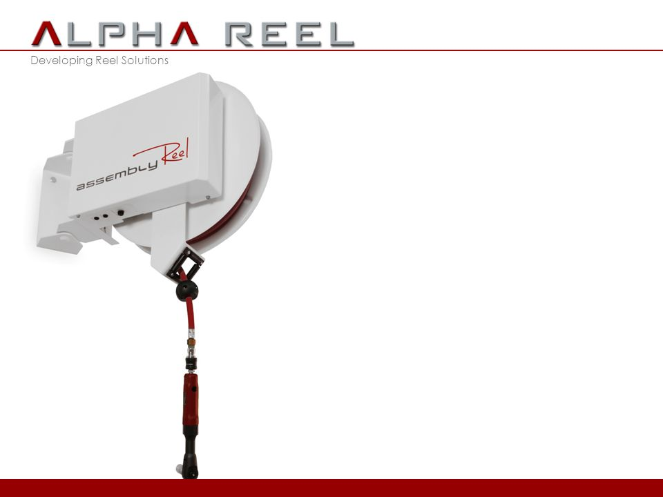 Developing Reel Solutions 2012 © ALPHA REEL bvba Troisième Génération d'Enrouleur de Tuyau