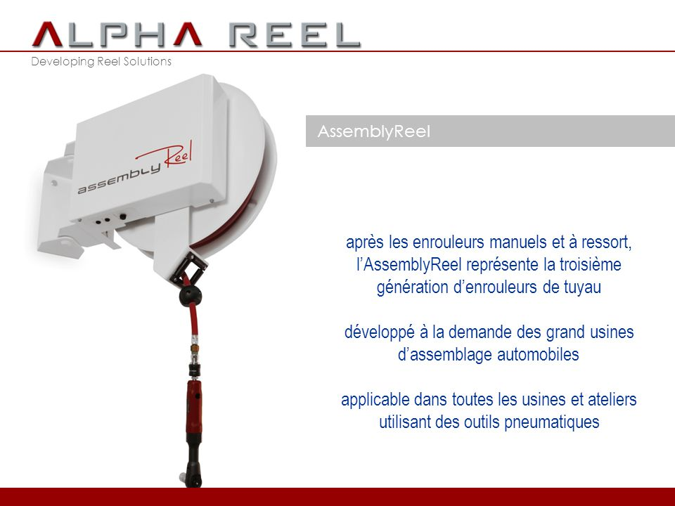 Developing Reel Solutions AssemblyReel 2012 © ALPHA REEL bvba