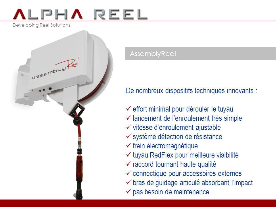 Developing Reel Solutions AssemblyReel C'est ici que l'AssemblyReel fait la différence … plus besoin d'effort pour dérouler le tuyau plus besoin de chercher le point anti-retour plus besoin d'efforts afin de libérer le cliquet d'arrêt plus besoin de retenir le tuyau à l'enroulement plus de risque d'accidents du à l'accélération 2012 © ALPHA REEL bvba