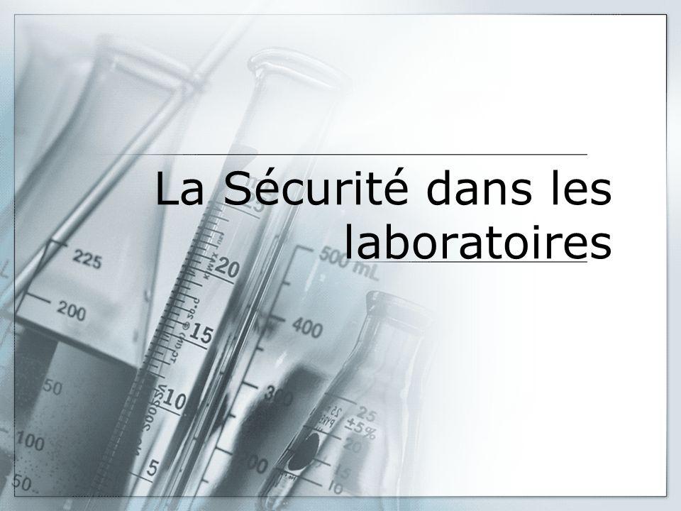 La Sécurité dans les laboratoires