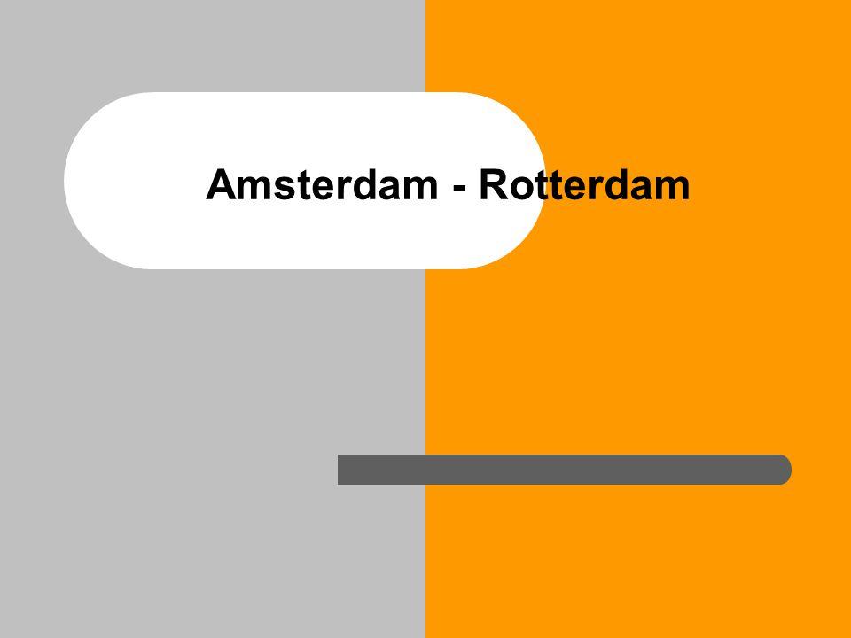 Amsterdam - Rotterdam