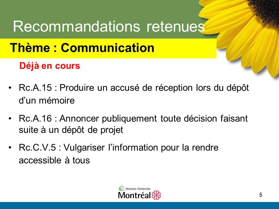 5 Recommandations retenues Rc.A.15 : Produire un accusé de réception lors du dépôt d'un mémoire Rc.A.16 : Annoncer publiquement toute décision faisant