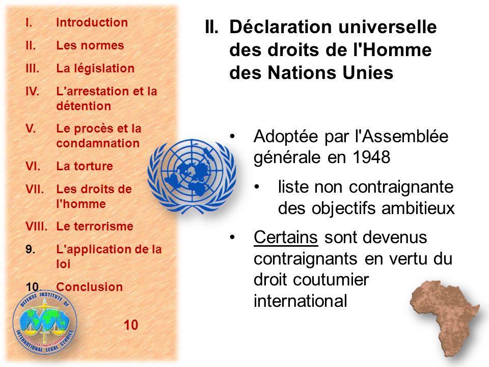 II. Déclaration universelle des droits de l'Homme des Nations Unies Adoptée par l'Assemblée générale en 1948 liste non contraignante des objectifs amb