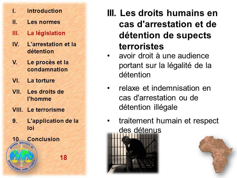 avoir droit à une audience portant sur la légalité de la détention relaxe et indemnisation en cas d'arrestation ou de détention illégale traitement hu