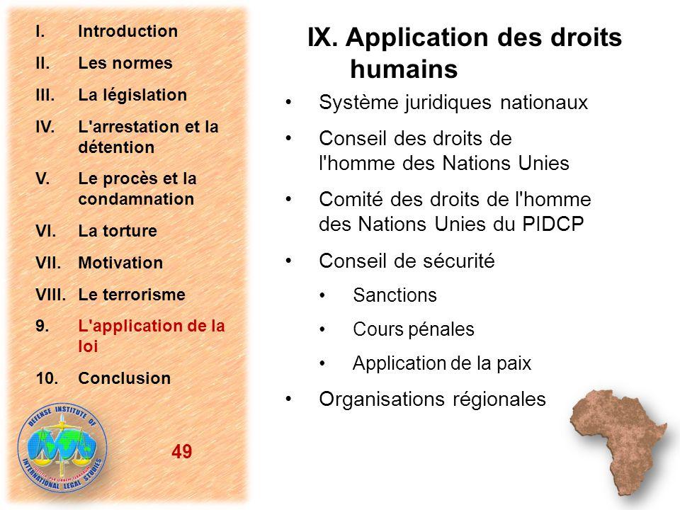 IX. Application des droits humains Système juridiques nationaux Conseil des droits de l'homme des Nations Unies Comité des droits de l'homme des Natio