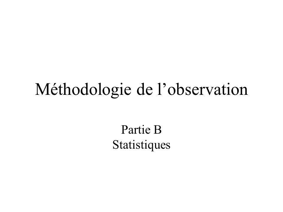 Méthodologie de l'observation Partie B Statistiques