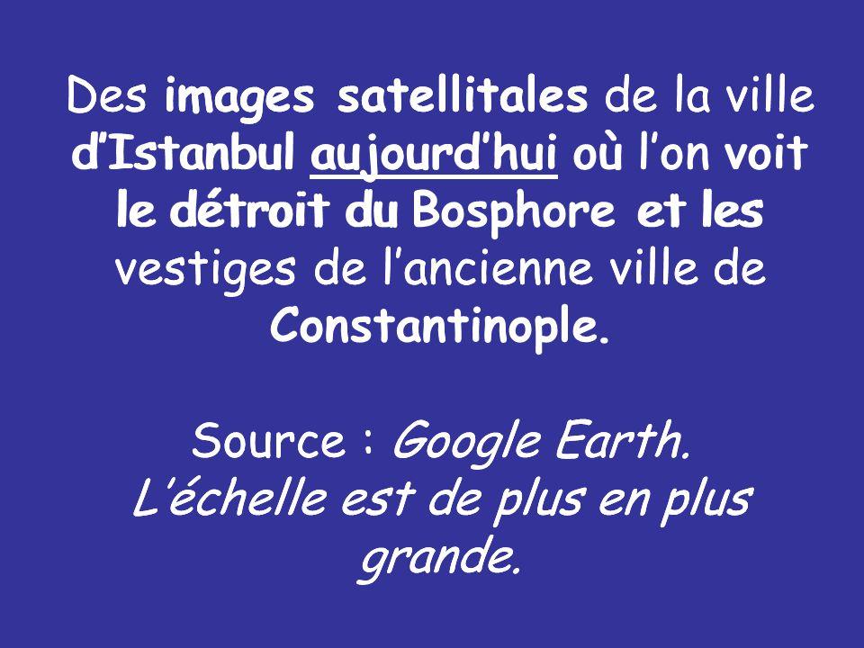 Des images satellitales de la ville d'Istanbul aujourd'hui où l'on voit le détroit du Bosphore et les vestiges de l'ancienne ville de Constantinople.
