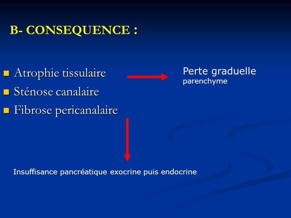 A- diagnostic positif: la présence de fibrose au sein du parenchyme ; la présence de fibrose au sein du parenchyme ; la présence de calcifications pancréatiques ; la présence de calcifications pancréatiques ; des anomalies canalaires visibles sur les examens d'imagerie.