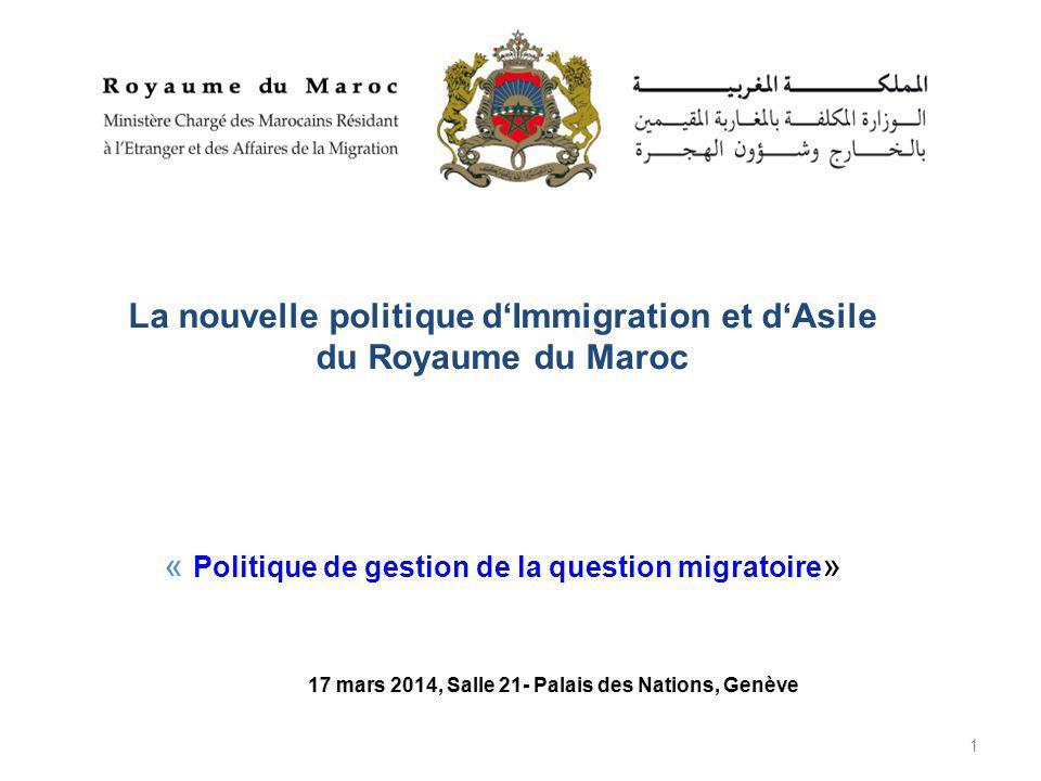 1 La nouvelle politique d'Immigration et d'Asile du Royaume du Maroc « Politique de gestion de la question migratoire »