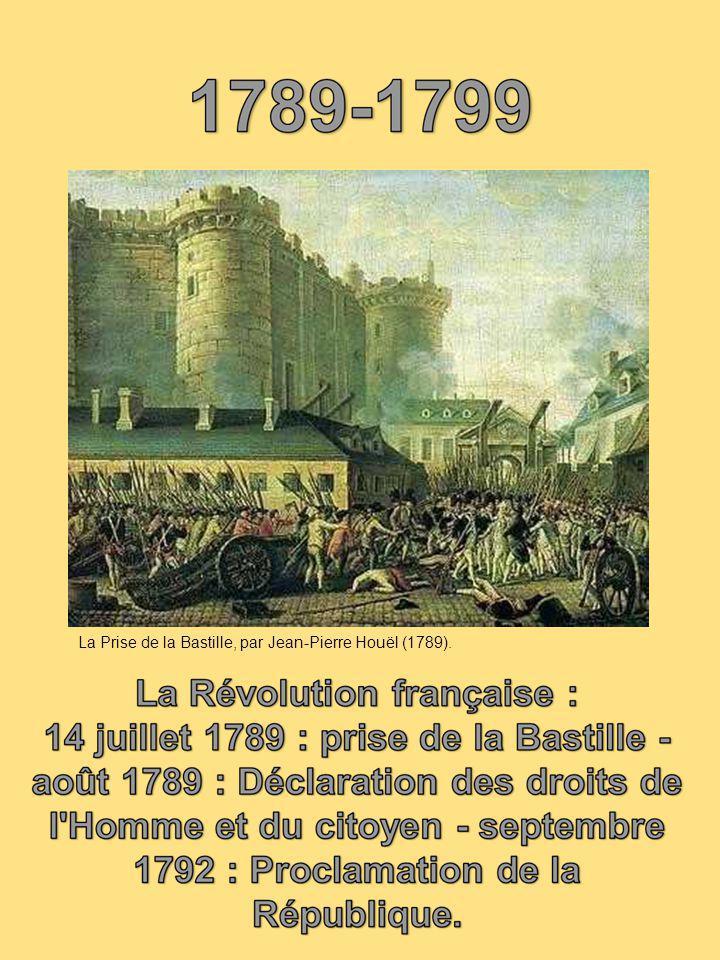 La Prise de la Bastille, par Jean-Pierre Houël (1789).