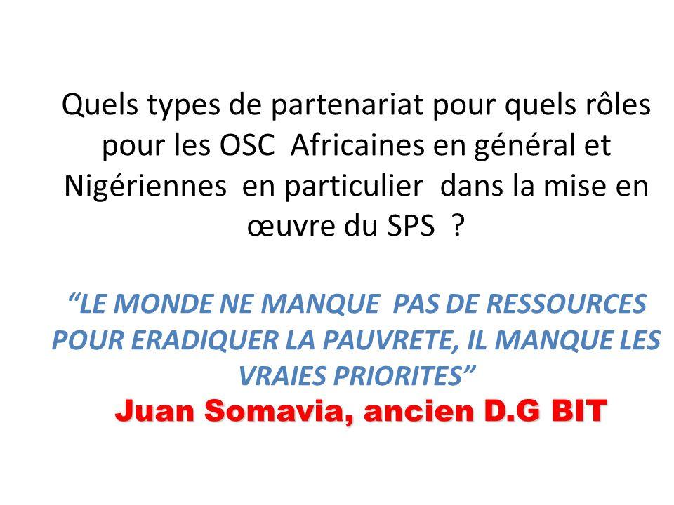 Juan Somavia, ancien D.G BIT Quels types de partenariat pour quels rôles pour les OSC Africaines en général et Nigériennes en particulier dans la mise