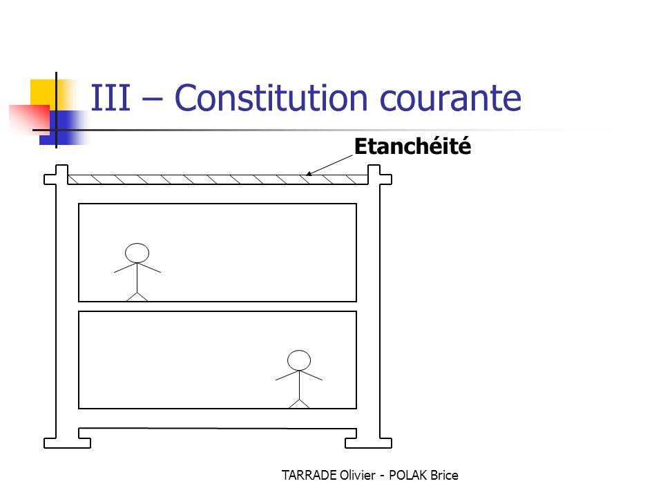 TARRADE Olivier - POLAK Brice III – Constitution courante Etanchéité