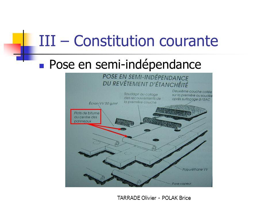 TARRADE Olivier - POLAK Brice Pose en semi-indépendance III – Constitution courante