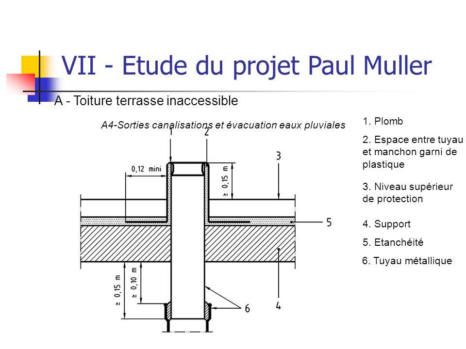 TARRADE Olivier - POLAK Brice VII - Etude du projet Paul Muller A - Toiture terrasse inaccessible A4-Sorties canalisations et évacuation eaux pluviale