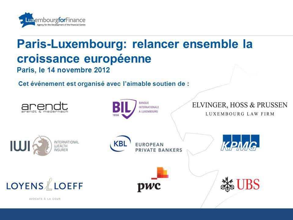 Paris-Luxembourg: relancer ensemble la croissance européenne Paris, le 14 novembre 2012 Cet événement est organisé avec l'aimable soutien de :