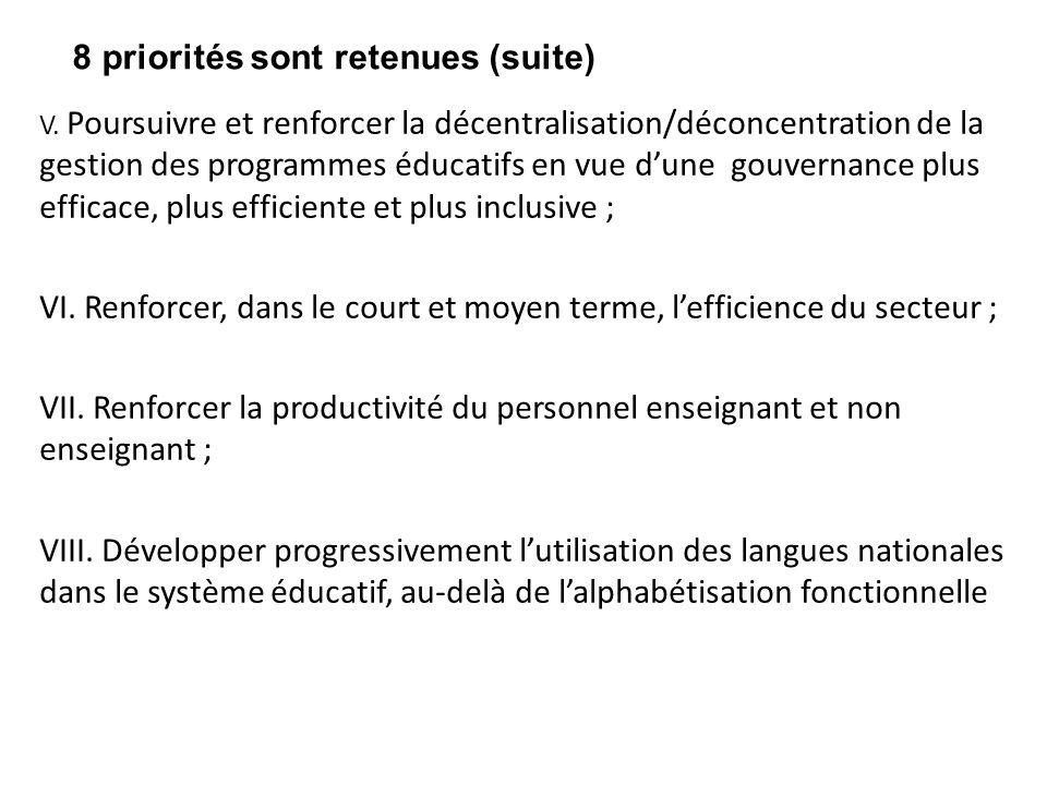 V. Poursuivre et renforcer la décentralisation/déconcentration de la gestion des programmes éducatifs en vue d'une gouvernance plus efficace, plus eff