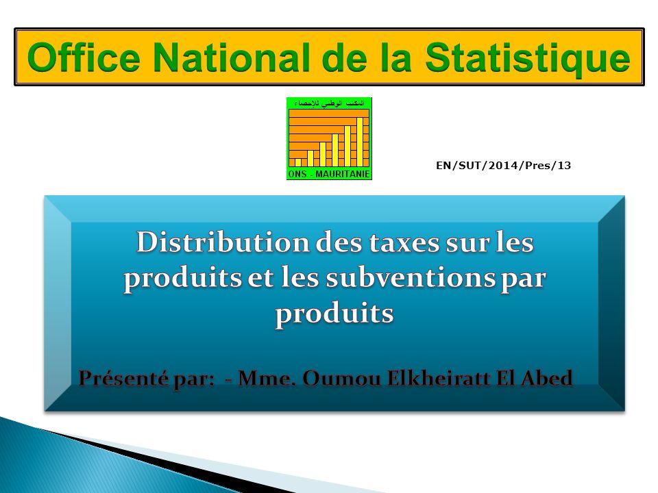 2 I.Les impôts et les subventions sur les produits II.