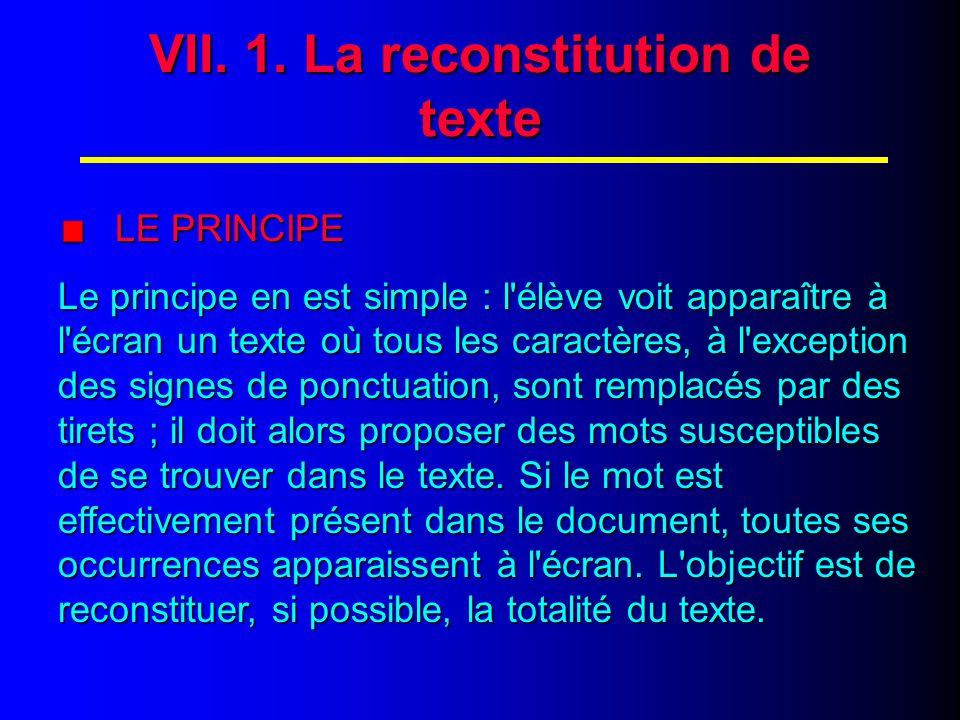 VII. LA RECONSTITUTION DE TEXTE