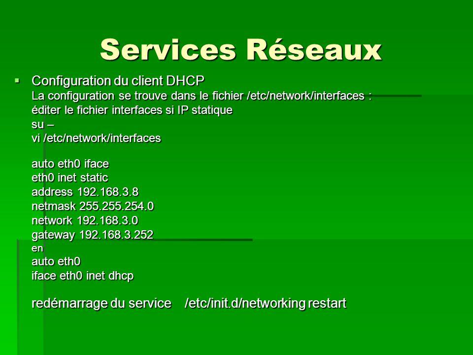 Services Réseaux  DNS Le système DNS effectue la résolution des noms de domaine sur le réseau.