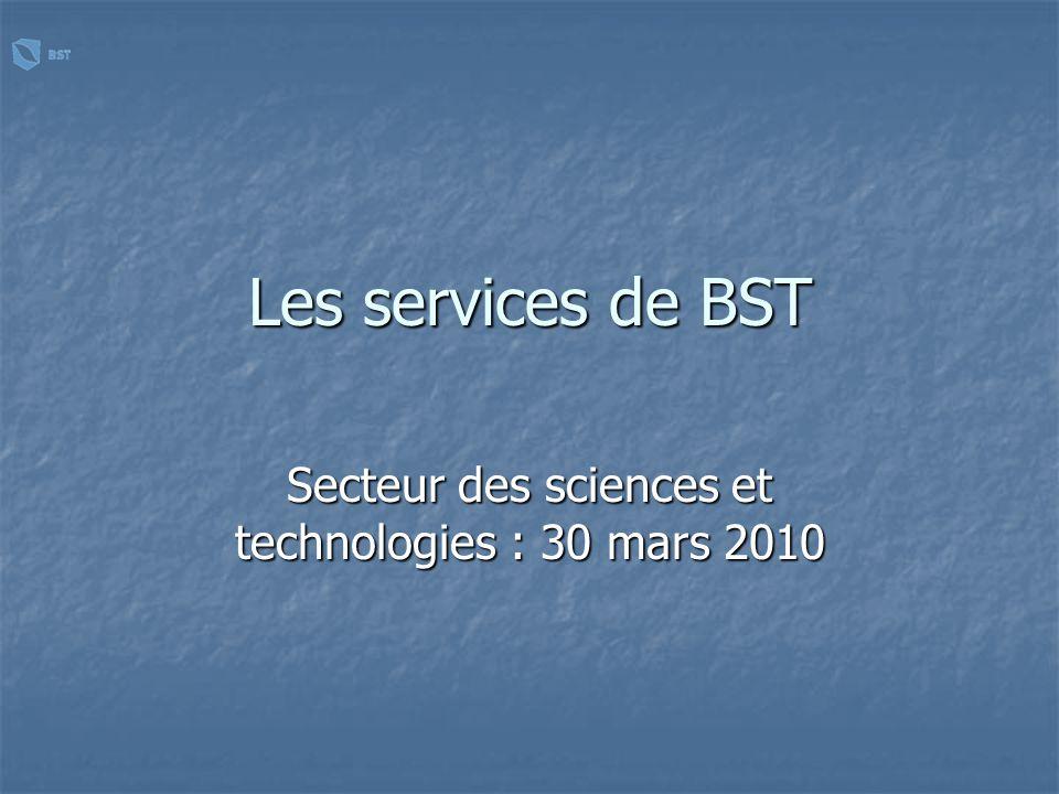 La présentation (1) La BST a) Objectifs b) Moyens c) Fonctionnement (2) Les services aux entités 30 mars 2010 Bibliothèque des sciences et technologies