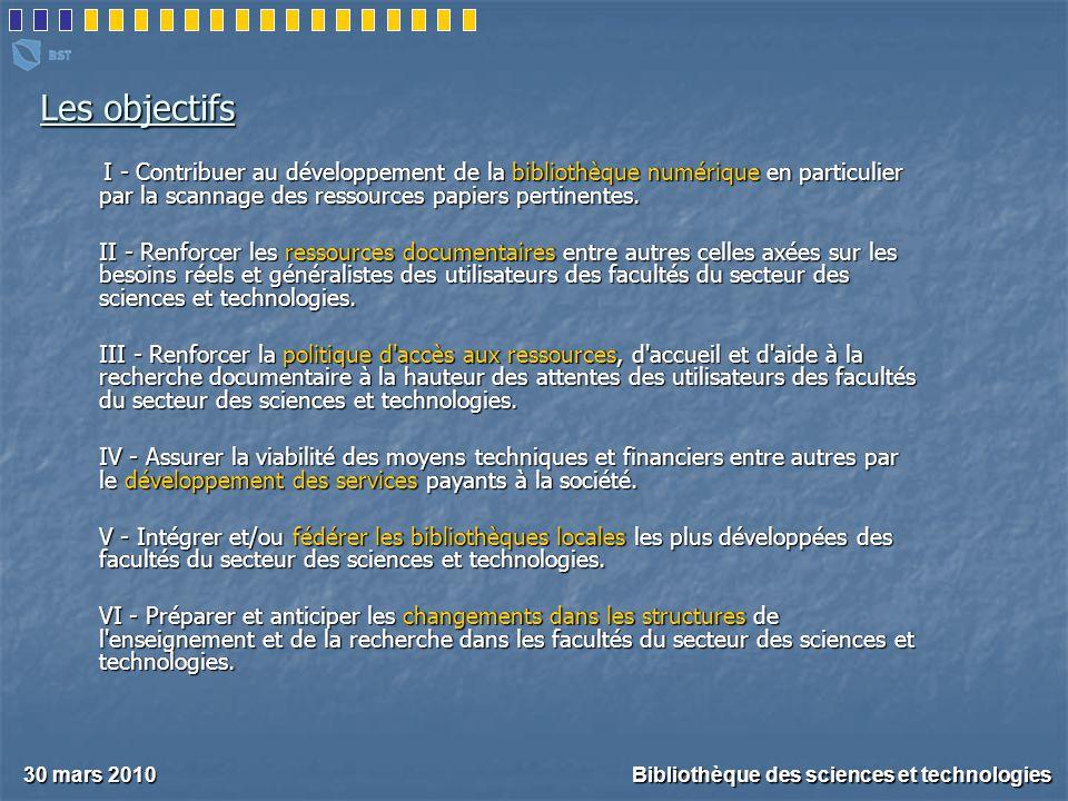 30 mars 2010 Bibliothèque des sciences et technologies